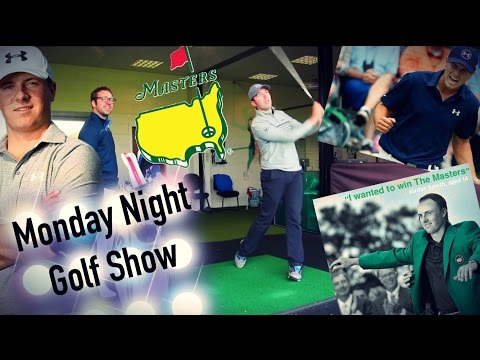JORDAN SPIETH SPECIAL MONDAY NIGHT GOLF SHOW