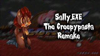 Sonic, My Love... | Sally.EXE: The Creepypasta Remake V.1