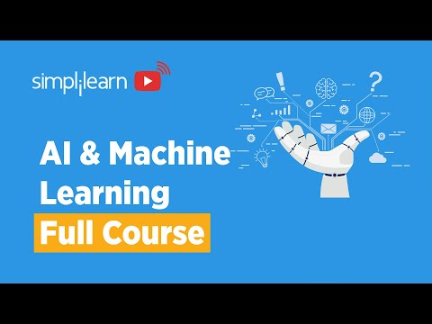 AI And Machine Learning Full Course | Artificial Intelligence ...