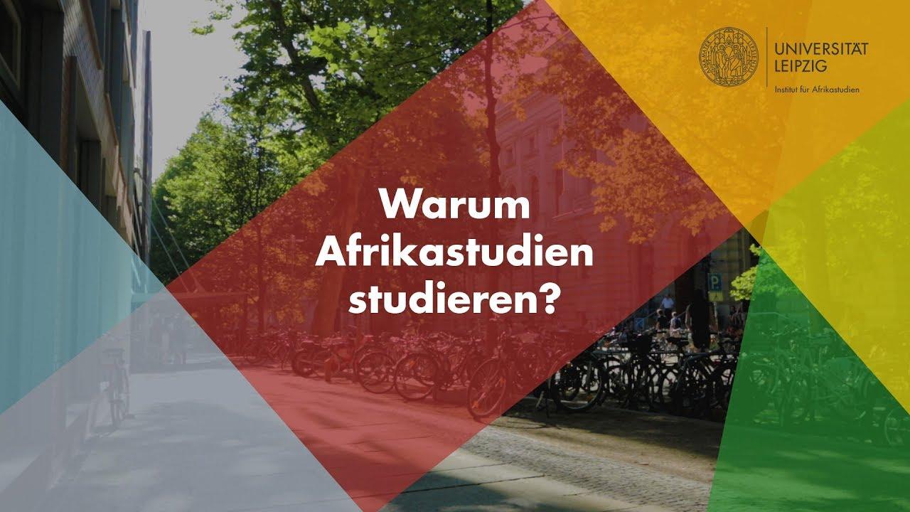 Warum Afrikastudien an der Universität Leipzig studieren?