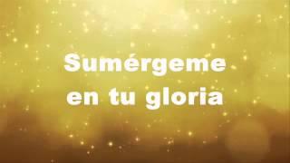 Sumerge en tu gloria - Barak Letra