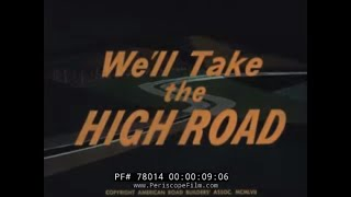 1950s INTERSTATE HIGHWAY PROMO FILM BY AMERICAN ROAD BUILDINGS ASSOCIATION 78014 MD