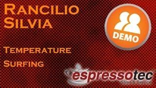 Rancilio Silvia - Temperature Surfing