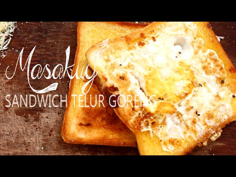 Video Resep Membuat Sandwich Telur Goreng