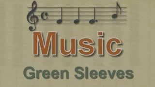 Music: Green Sleeves - With Lyrics (all 18 Verses)