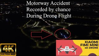 Night Video Camera Review @ 4k Ultra HD Motorway Car Accident Police & Fire Trucks Xiaomi Fimi Mini