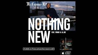 Mr.Capone-E - Nothing New Feat. Pranks & Lil Joe