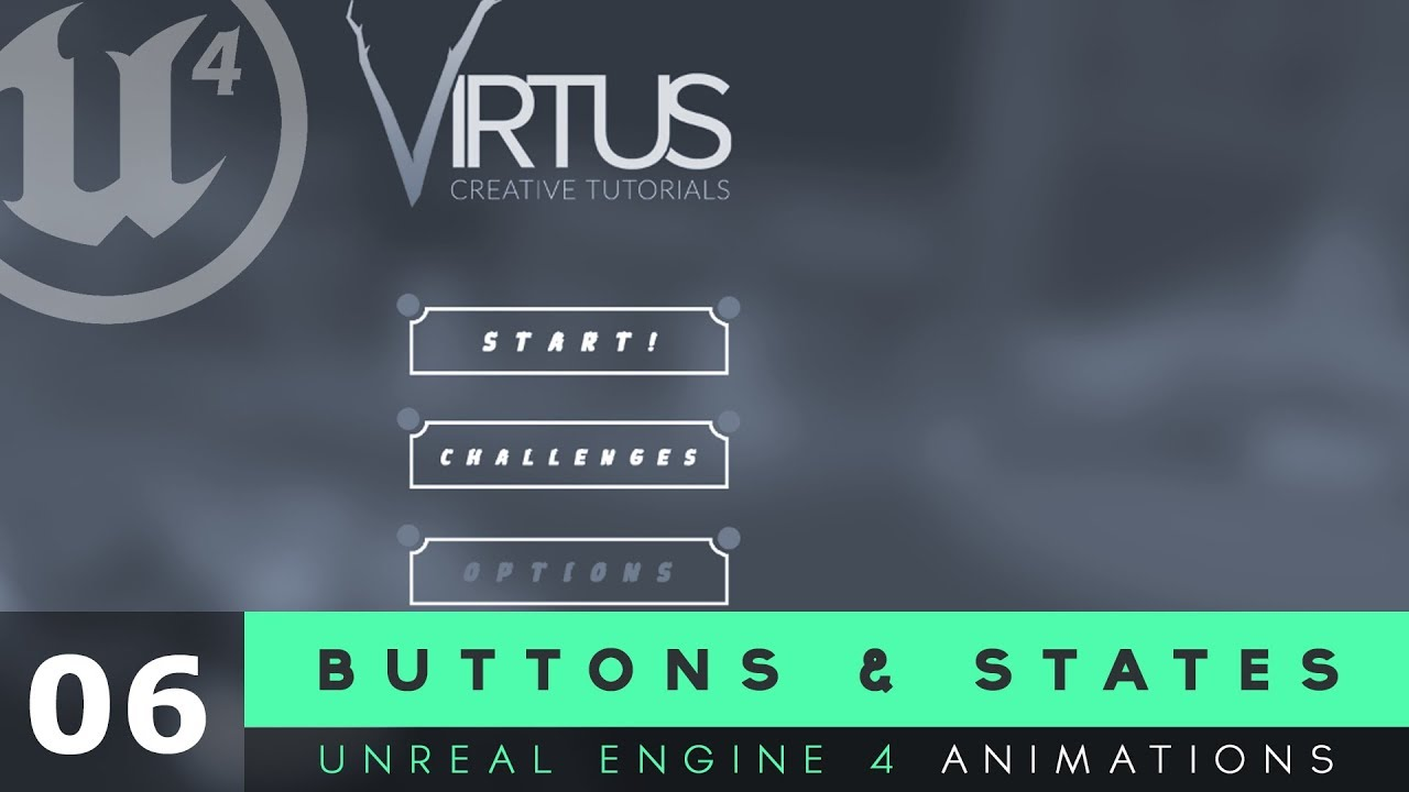 Buttons & States - #6 Unreal Engine 4 User Interface Development Tutorial Series