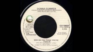 1981_209 - Donna Summer - Who Do You Think You're Foolin' - (45)
