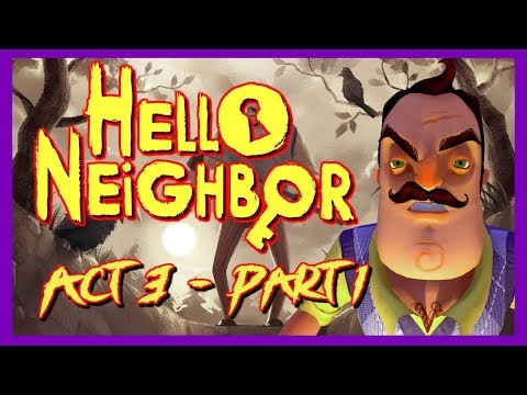 HELLO NEIGHBOR Switch ACT 3 Walkthrough Gameplay - смотреть