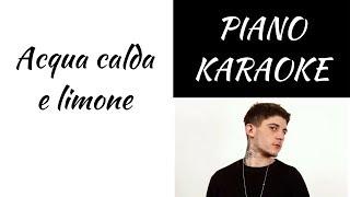 Acqua Calda E Limone   Rkomi Feat. Ernia   Piano KARAOKE