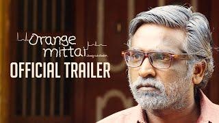 Orange Mittai - Official Trailer