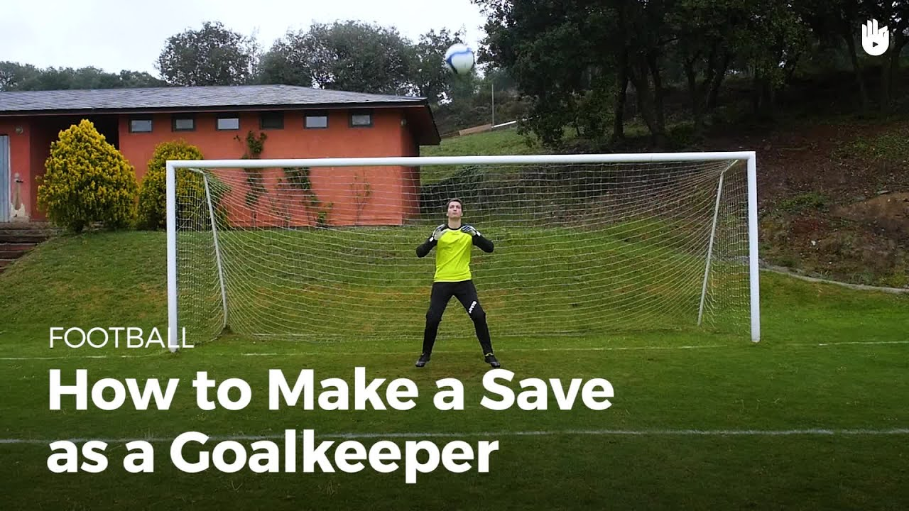 Goalkeeper: How To Save The Ball How To Play Football Sikana Video Controls  How To