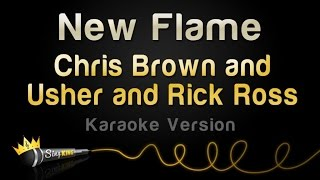 Chris Brown and Usher and Rick Ross - New Flame (Karaoke Version)