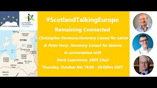 Scotland Talking Europe – Latvia and Estonia