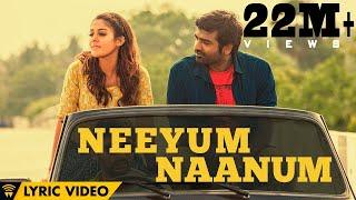 Naanum Rowdy Dhaan - Neeyum Naanum | Lyric Video