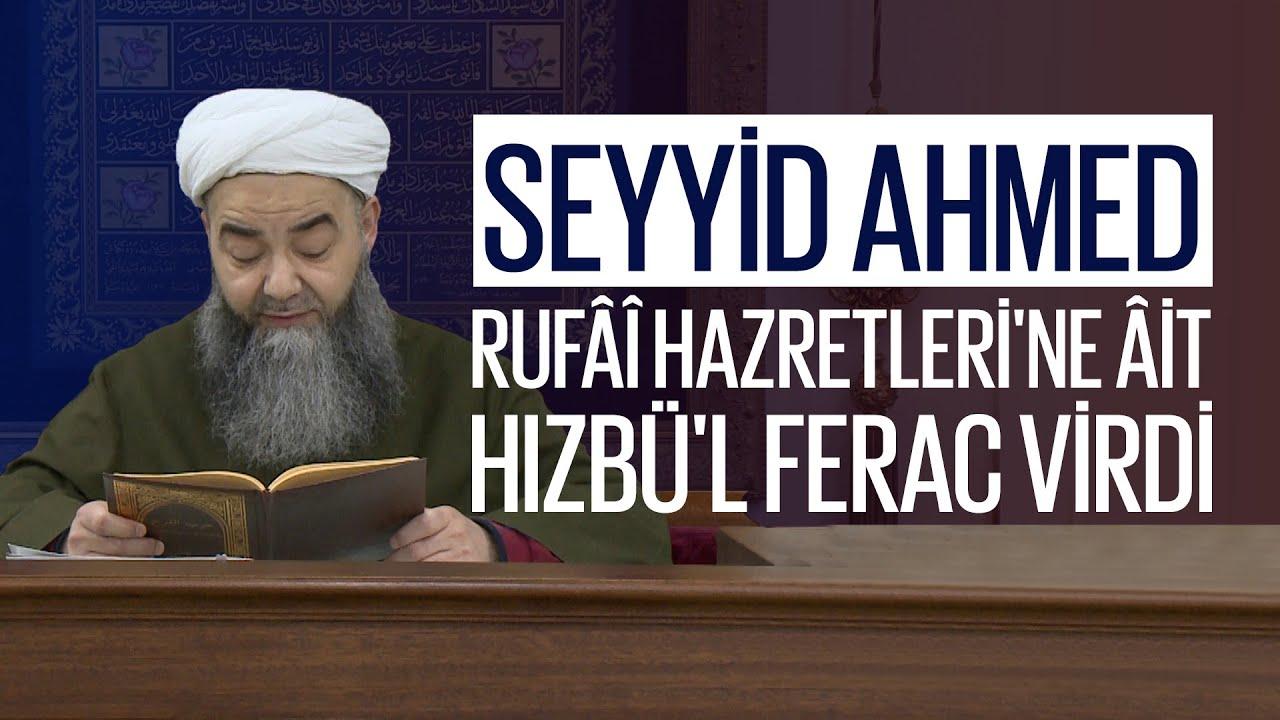 Seyyid Ahmed Rufâî Hazretleri'ne âit
