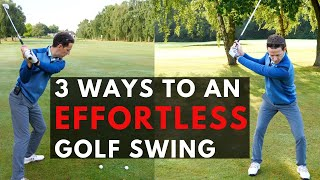 Do You Want An EFFORTLESS GOLF SWING? HERES 3 DRILLS