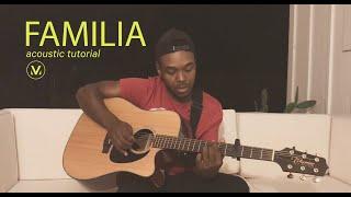 FAMILIA | Acoustic Tutorial | Vineyard Worship