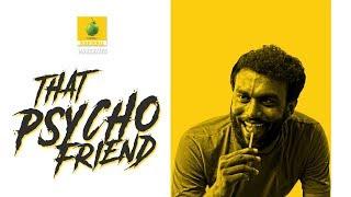 That Psycho Friend - Extended Version | Karikku