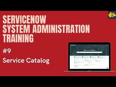 #9 #ServiceNow System Administration Training | Service Catalog ...