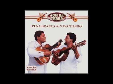 Cantiga do Arco-Íris - Pena Branca e Xavantinho