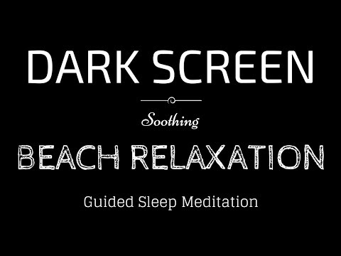 OCEAN WAVES Sounds for Sleeping Guided Meditation BLACK SCREEN | BEACH RELAXATION Sleep Sounds