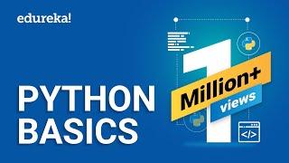 Python Basics | Python Tutorial For Beginners | Learn Python Programming from Scratch | Edureka