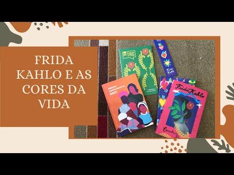Unboxing Literária Inéditos - Frida Kahlo e as cores da vida por Caroline Bernard