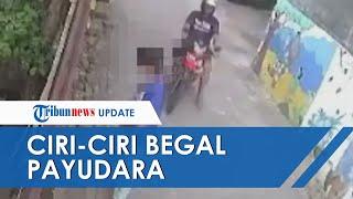 Ini Ciri-ciri Begal Payudara yang Terekam CCTV di Semarang, Tubuh Buncit, Pelat Nomor Motor Demak