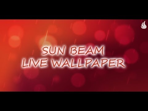 Video of Sun Beam Live Wallpaper