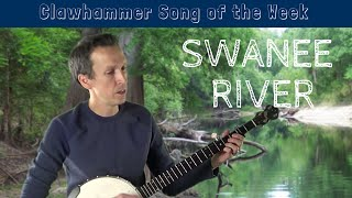 """Clawhammer Banjo: Song (and Tab) of the Week - """"Swanee River"""""""