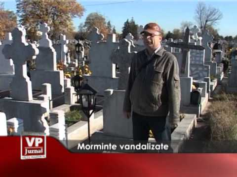 Morminte vandalizate