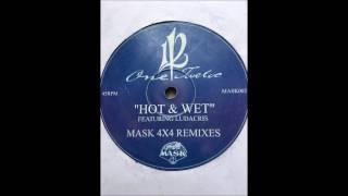 One Twelve - Hot & Wet Featuring Ludacris