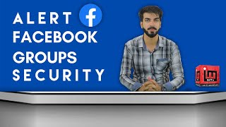 Facebook Groups security   IM Tv   Faiq Malik