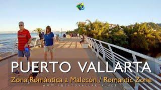 Paseo Zona Romántica a Malecon II, Puerto Vallarta México Walk from the Romantic Zone to Malecon 2