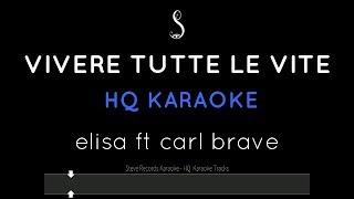Vivere Tutte Le Vite Karaoke Tormentone 2019   Elisa Ft. Carl Brave (HQ)