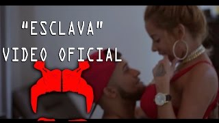 Esclava Remix - Bryant Myers (Video)