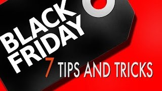 Black Friday 2016 | 7 Tips & Tricks