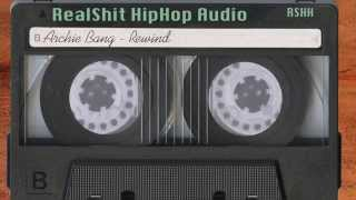 Archie Bang - Rewind (Audio)