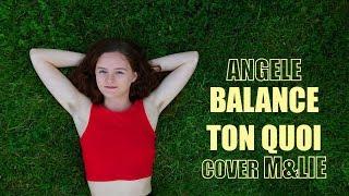 CLIP Balance Ton Quoi (Angèle)   M&lie