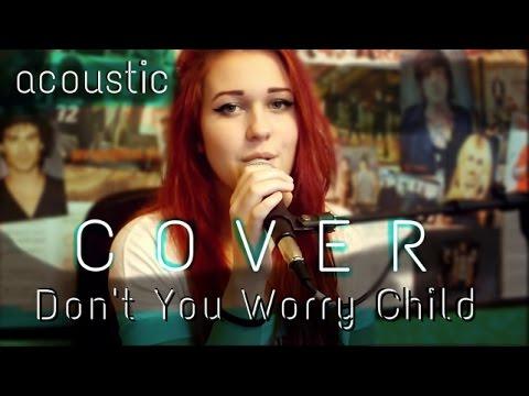 Lillyem - Swedish House Mafia - Don't You Worry Child - acoustic karaoke b