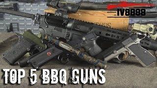 Top 5 BBQ Guns