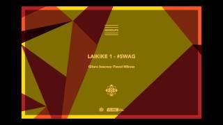 Szops - #SWAG feat. Laikike1  (Goodlife 2013)