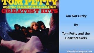 Tom Petty & The Heartbreakers - You Got Lucky (Lyrics)