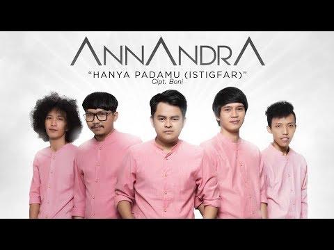 Annandra Band Rilis Lagu Religi Istighfar Hanya PadaMu