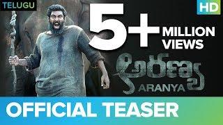 Aranya (Telugu) Official Teaser | Rana Daggubati | Vishnu Vishal | Prabu Solomon | Shriya | Zoya