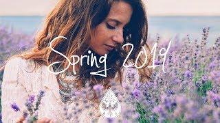 IndieIndie Folk Compilation   Spring 2019 (1½ Hour Playlist)