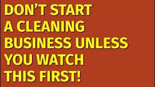 How to Start a Cleaning Business | Including Free Cleaning Business Plan Template