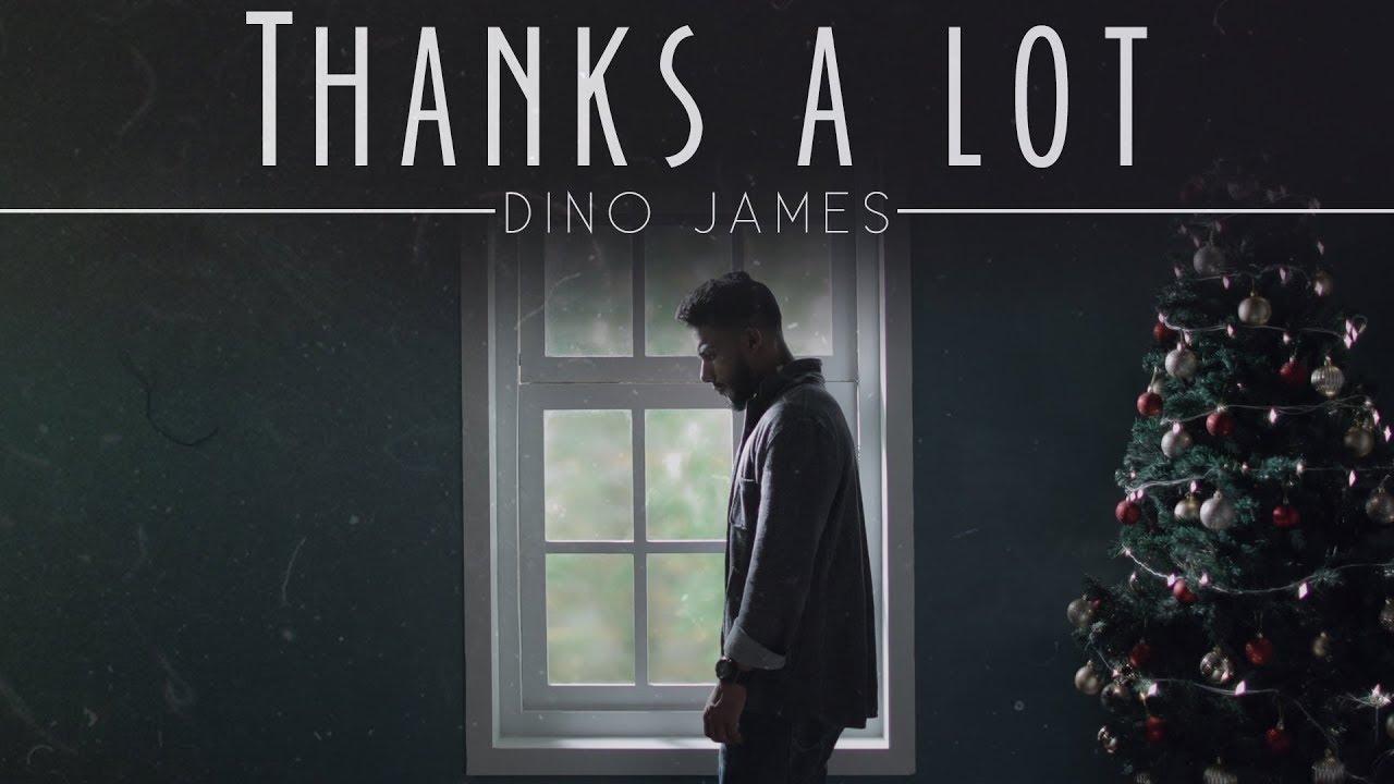 Thanks a lot - Dino James Lyrics